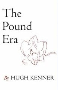 "Hugh Kenner, ""The Pound Era"" (1971), cover."